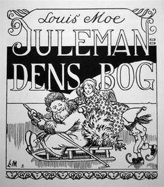 Louis Moe Julemandens Bog 1898