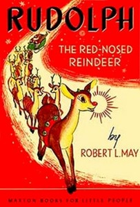 Rudolph The Red-nosed Reindeer Robert L May
