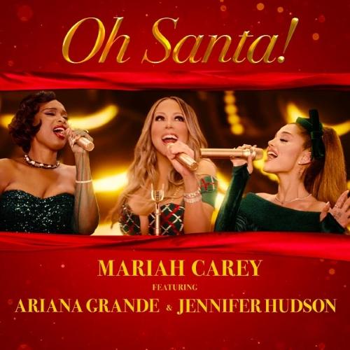 Oh Santa Mariah Carey Ariana Grande Jennifer Hudson 2020 Cover
